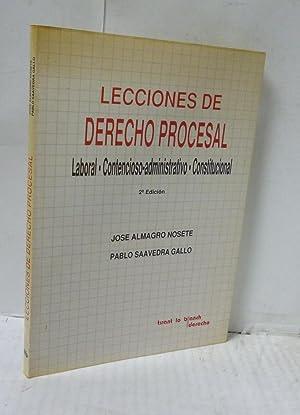 LECCIONES DE DERECHO PROCESAL. LABORAL. CONTENCIOSO-ADMINISTRATIVO. CONSTITUCIONAL.: V.V.A.A.