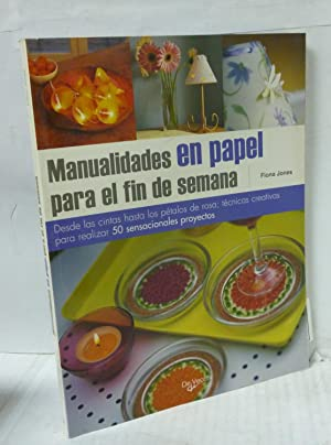 MANUALIDADES EN PAPEL PARA EL FIN DE: Jones, Fiona