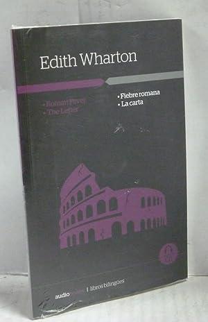 FIEBRE ROMANA/ LA CARTA- ROMAN FEVER/ THE: Wharton, Edith