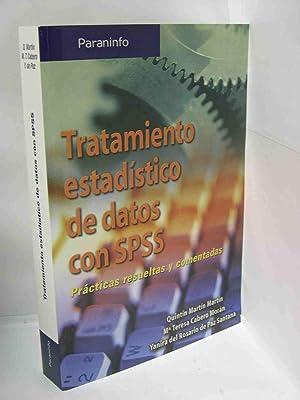 TRATAMIENTO ESTADISTICO DE DATOS CON SPSS (: Martín, Quintín /