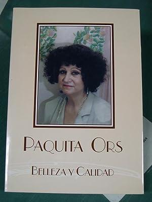 BELLEZA Y CALIDAD: Ors, Paquita