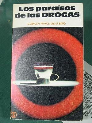 Los Paraisos de Las Drogas: Gerosa, G. /