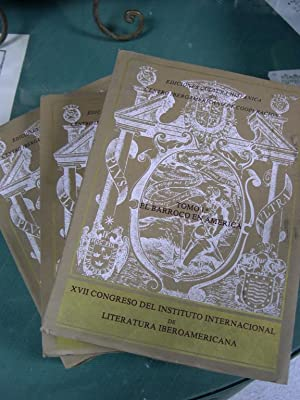 XVII [Decimoseptimo] Congreso Del Instituto Internacional De Literatura Iberoamericana ( 3 TOMOS): ...