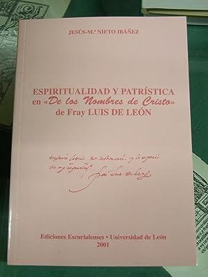 """Espiritualidad y Patrística en """"De Los Nombres de Cristo"""" de Fray Luis de Le&..."""