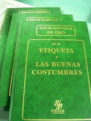 ENCICLOPEDIA DE ORO DE LA ETIQUETA Y LAS BUENAS COSTUMBRES ( 3 VOLÚMENES). Buenos Modales &#...