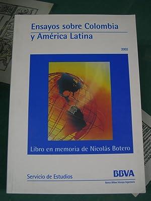 ENSAYOS SOBRE COLOMBIA Y AMERICA LATINA. (Libro en memoria de Nicolás Botero): VV. AA.
