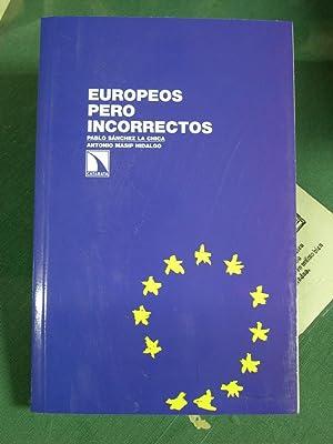 EUROPEOS PERO INCORRECTOS. Una mirada desde el: Sanchez La Chica,