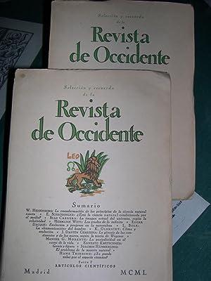 Seleccion y recuerdos de la REVISTA DE OCCIDENTE ( 2 Volúmenes). Articulos cientí...
