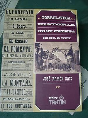 TORRELAVEGA, HISTORIA DE SU PRENSA-SIGLO XIX. (Volúmen II): Saiz, Jose Ramon
