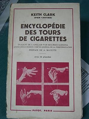 ENCYCLOPEDIE DES TOURS DE CIGARETTES: Clark, Keith ( Pier Cartier )