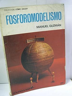 FOSFOROMODELISMO: Guzman, Manuel