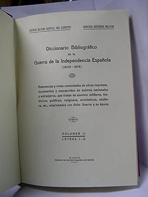 DICCIONARIO BIBLIOGRAFICO DE LA GUERRA DE LA INDEPENDENCIA (1808-1814). Volumen II, letras I-O