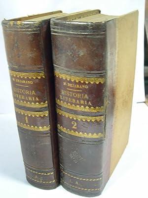 HISTORIA LITERARIA (ENSAYO) Tomo I: Literaturas extranjeras / Tomo II: Literatura españ...