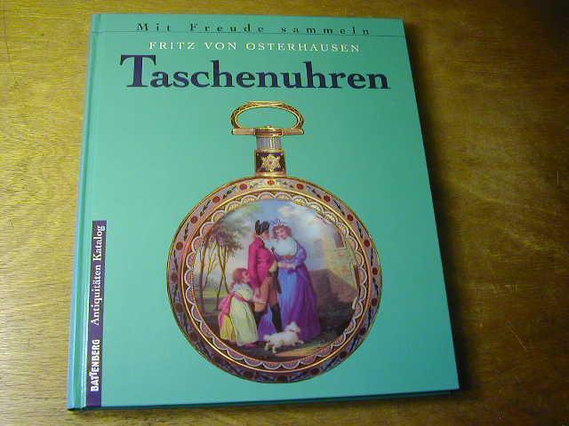 Taschenuhren - Battenberg Antiquitäten Katalog: Fritz von Osterhausen