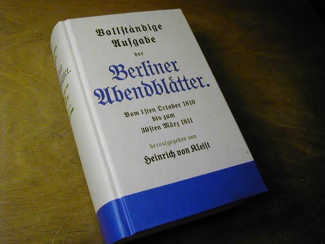 Berliner Abendblätter - Nachwort und Quellenregister von: Heinrich von Kleist