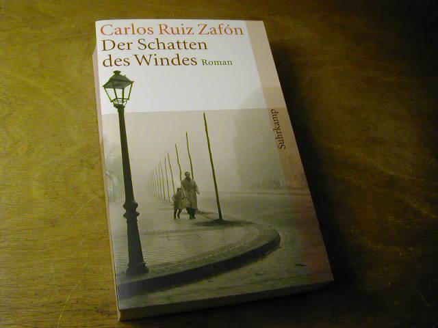 Der Schatten des Windes: Carlos Ruiz Zafon