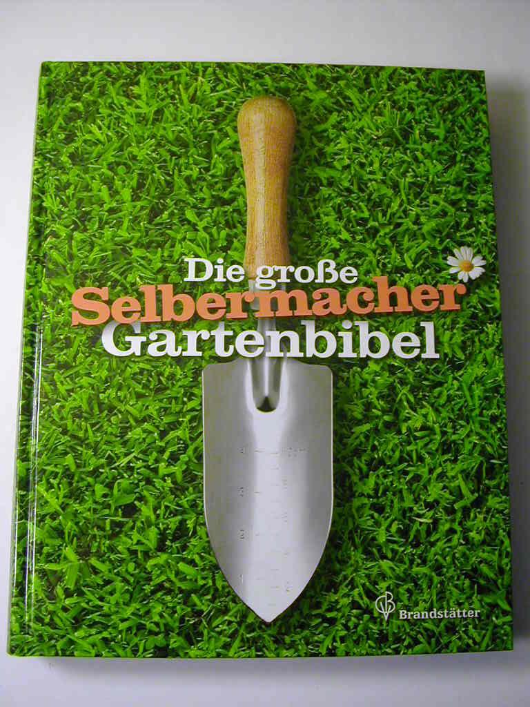 OBI - Die große Selbermacher Gartenbibel - Klaus Ruhnau
