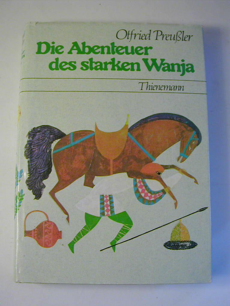 Die Abenteuer des starken Wanja: Otfried Preußler