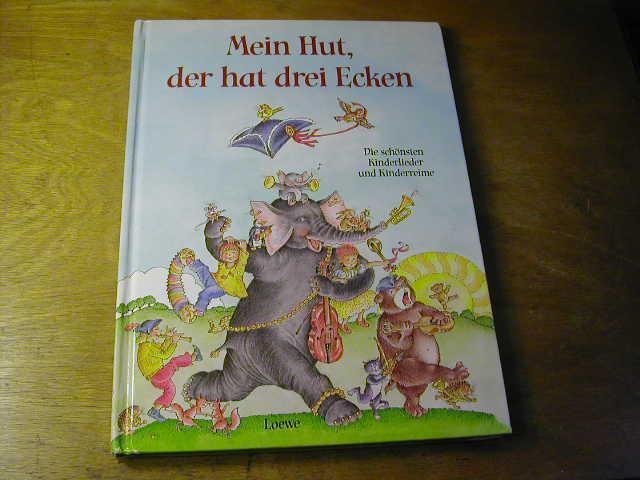 Mein Hut, der hat drei Ecken : Ulrike Grimm (Hrsg.)