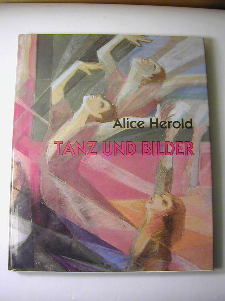 Tanz und Bilder: Alice Herold