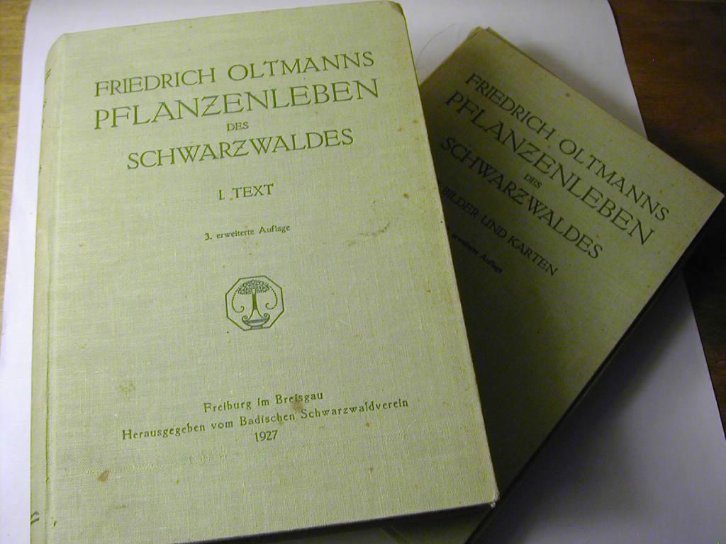 Das Pflanzenleben des Schwarzwaldes. Erweitert auf Randen,: Friedrich Oltmanns