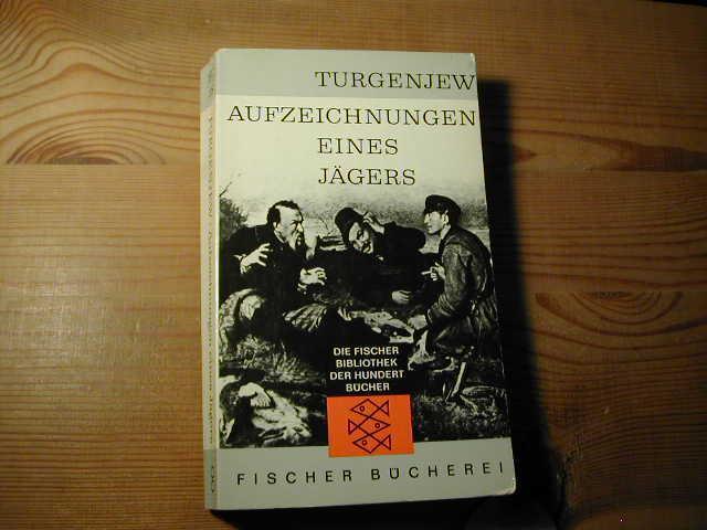 Aufzeichnungen Eines Jägers - Die Fischer Bibliothek: IWan Turgenjew