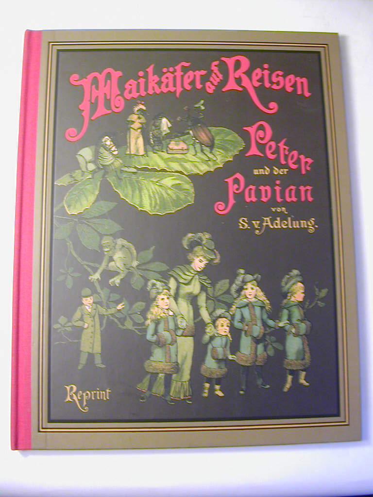 Maikäfer auf Reisen - Peter und der: Sophie von Adelung