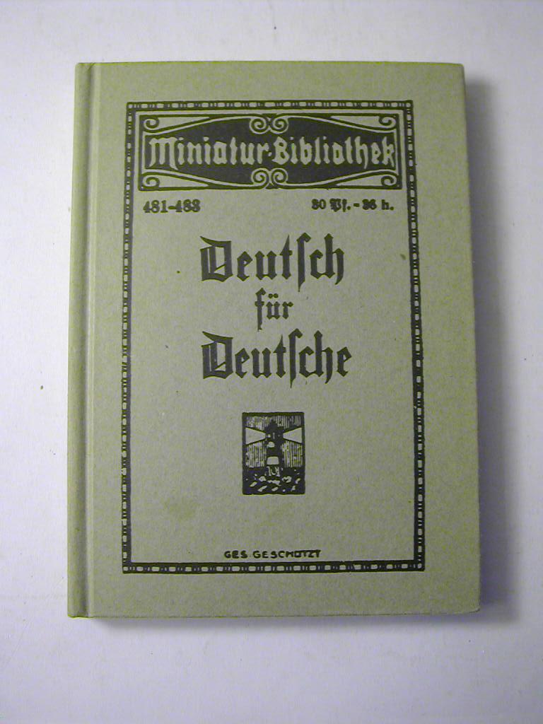 Tarnschrift Deutsch für Deutsche. Hrsg. im Juni: Heinz Gittig