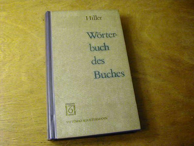 Wörterbuch Des Buches: Helmut Hiller