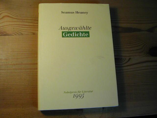 Ausgewählte Gedichte ( Nobelpreis Für Literatur 1995): Seamus Heaney