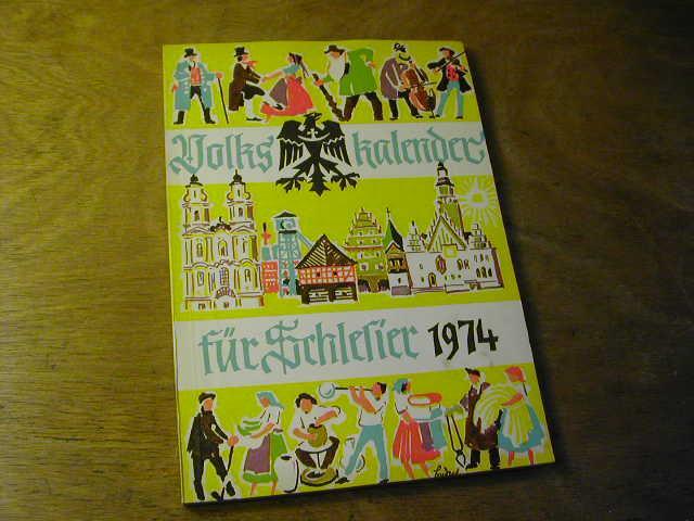 Volkskalender für Schlesier 1974 - Hanns Gottschalk (Hrsg.)