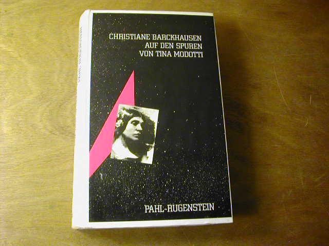 Auf Den Spuren Von Tina Modotti - Christiane Barckhausen