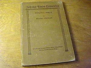 Didactica Magna. Übers. u. hrsg. von Walther: Johann Amos Comenius