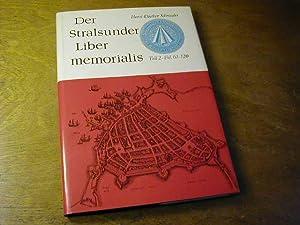 Der Stralsunder Liber memorialis - Teil 2.,: Horst-Diether Schroeder (Bearb.)