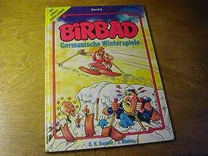 Birbad : grosser Germanen-Comic - Bd. 6: K. H. Donner