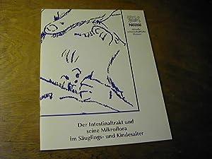 Der Intestinaltrakt Und Seine Mikroflora Im Säuglings- Und Kindesalter: W. Heine
