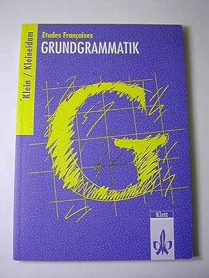 Etudes françaises, Grundgrammatik: Hans-Wilhelm Klein /