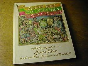 Meyers Buch vom Menschen und von seiner: James Krüss
