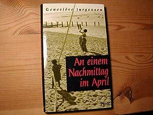An Einem Nachmittag Im April: Geneviève Jurgensen