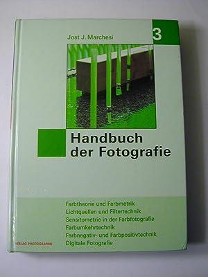 Handbuch der Fotografie Bd. 3: Geschichte der: Jost J. Marchesi