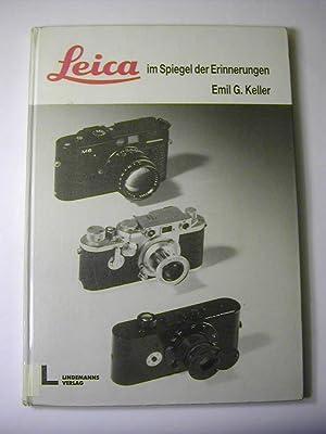 Leica im Spiegel der Erinnerungen: Emil G. Keller