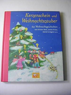 Kerzenschein und Weihnachtszauber : 24 Weihnachtsgeschichten: Kirsten Boie /