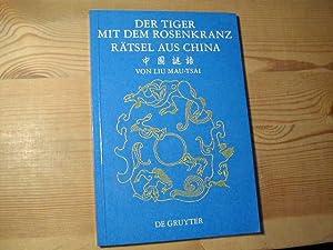 Der Tiger Mit Dem Rosenkranz. Rätsel Aus: Liu Mau-Tsai