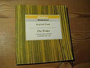 Die Feder Staunend, Spitz Und Heiter in: Sieglinde Frank