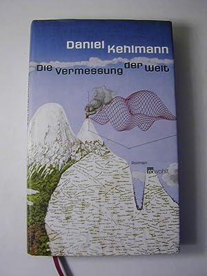 Die Vermessung der Welt : Roman: Daniel Kehlmann