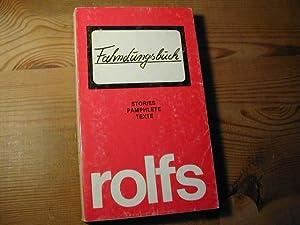 Fahndungsbuch. Stories, Pamphlete, Texte - Die Schmiere: Rudolf Rolfs
