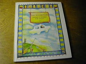 Das Wolkentaxi : Kinder schreiben für Kinder: Andrea Liebers (Red.)