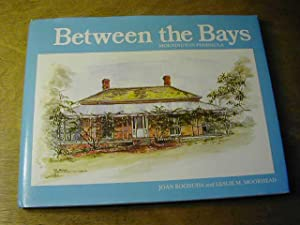 Between the Bays: Mornington Peninsula: Leslie M. Moorhead