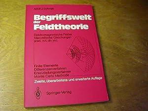 Begriffswelt der Feldtheorie : elektromagnet. Felder, Maxwellsche: Adolf J. Schwab