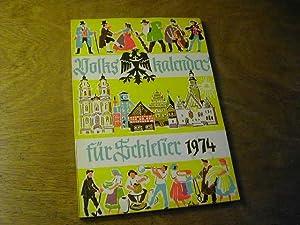Volkskalender für Schlesier 1974: Hanns Gottschalk (Hrsg.)